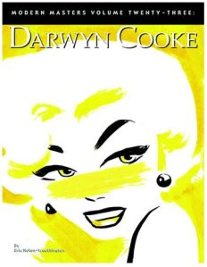 TwoMorrows Publishing's Modern Masters Volume 23: Darwyn Cooke (Cover)