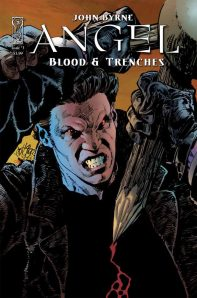 Angel: Blood & Trenches #3 - Written, Artwork and Cover by John Byrne. Out May 6th, 2009