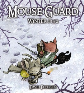 Mouse Guard Winter 1152, the second book in the Mouse Guard series is available now