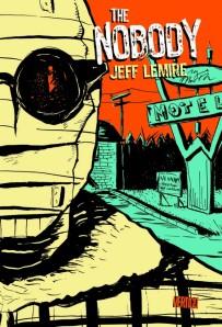 Jeff Lemire - The Nobody