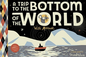 A-Trip-To-The-Bottom-Of-The-World-With-Mouse